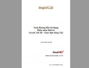 Sách Hướng Dẫn Sử Dụng Phần mềm thiết kế GreatCAD 2D – Giao diện tiếng Việt