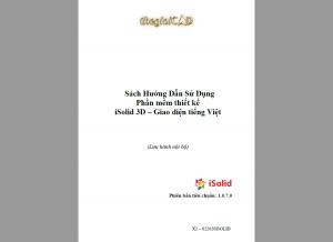 Sách Hướng Dẫn Sử Dụng Phần mềm thiết kế iSolid 3D – Giao diện tiếng Việt